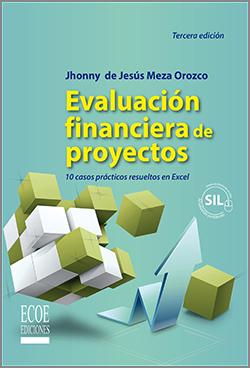 Evaluación financiera de proyectos - 3ra Edición
