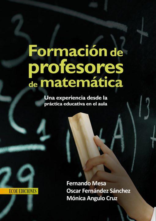 formacion de profesores de matematica - 1ra edición