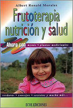 Frutoterapia nutrición y salud 1ra Edición