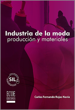 Industria de la moda producción y materiales - 1ra Edición