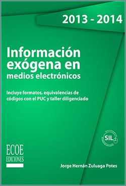 Información exógena en medios electrónicos - 1ra Edición