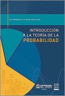 Introduccion a la Teoria de la Probabilidad - 1ra Edición