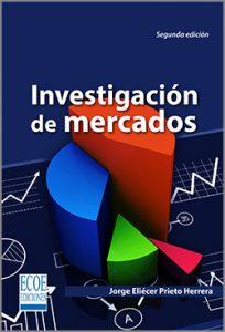 Investigación de mercados  - 2da Edición