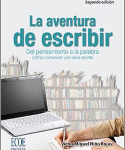 La aventura de escribir - 2da Edición