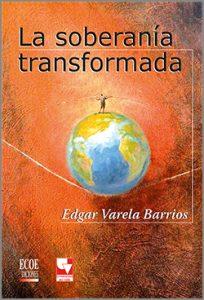 La soberania transformada - 1ra  Edición