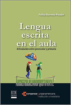 Lengua escrita en el aula - 1a Edición