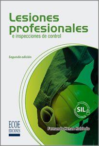 Lesiones profesionales  e inspecciones de control -2da edición