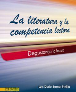 Literatura y la competencia lectora - 1ra Edición
