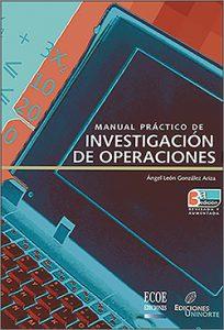Manual práctico de investigación de operaciones - 3ra edición