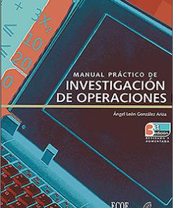 Manual práctico de investigación de operaciones