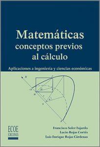 Matemáticas, conceptos previos al cálculo - 1ra Edición