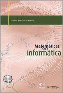 Matemáticas para informática - 1ra Edición