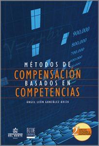 Metodos de compensación basados en competencias - 2da Edición
