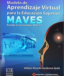 Modelo de aprendizaje virtual para la educacón superior - 1ra Edición