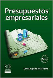 Presupuestos empresariales - 1ra edición