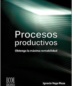 Procesos productivos - 1ra Edición