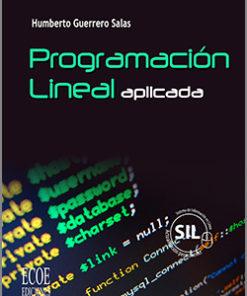 Programación Lineal aplicada -1ra Edición