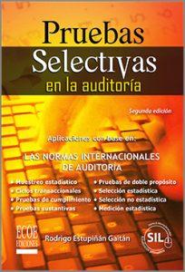 Pruebas Selectivas en la auditoría - 1ra edición