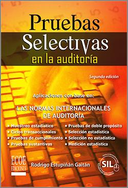 Pruebas Selectivas en la auditoría – 1ra edición