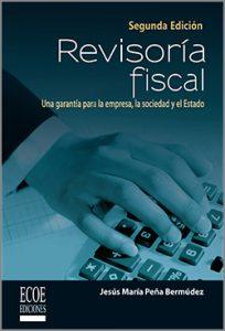 RevisorÍa fiscal -  2da Edición