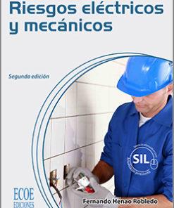 Riesgos eléctricos y mecánicos - 2da Edición