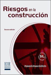 Riesgos en la construcción  - 3ra Edición