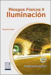Riesgos fisicos I Iluminación - 2da Edición
