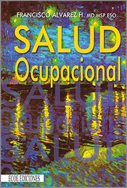Salud Ocupacional - 1ra Edición