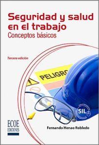 Seguridad y salud en el trabajo - 3ra edición