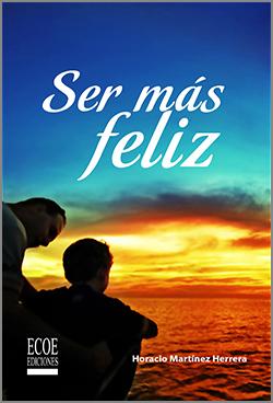 Ser más feliz  – 1ra Edición
