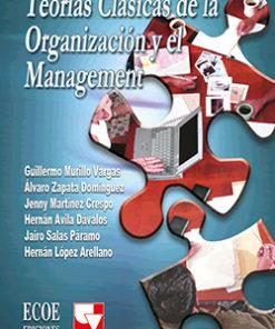 Teorías clásicas de la organización y el management