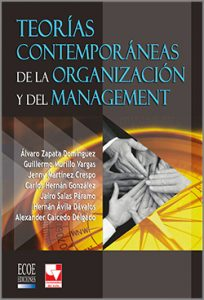 Teorias contemporaneas de la organización - 1ra Edición
