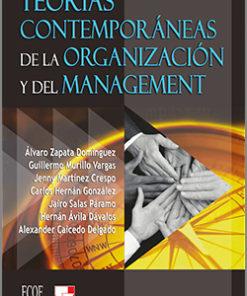 Teorías contemporáneas de la organización y del management
