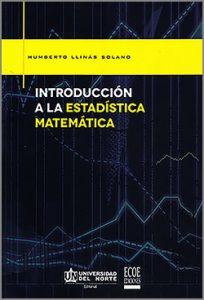 introducción a la estadistica matematica - 1ra Edición