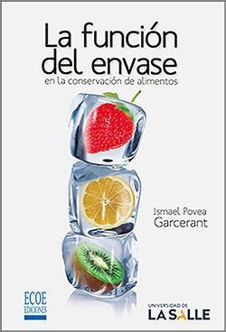 la funcion del envase en la conservación de alimentos – 1ra edición