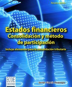 Estados financieros. Consolidación y método de participación