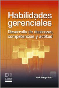 Habilidades gerenciales - 1ra Edición