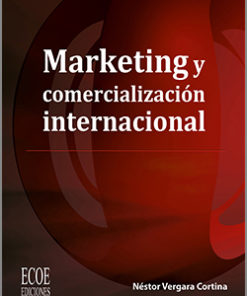 Marketing y comercialización internacional - 1ra edición