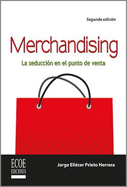 Merchandising La seducción en el punto de venta – 2da Edición