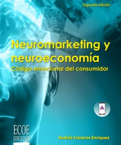 Neuromarketing y neuroeconomía