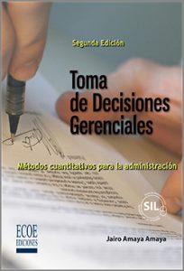 Toma de Decisiones Gerenciales - 2da Edición