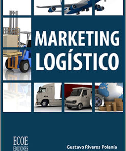 Marketing logístico - 1ra Edición