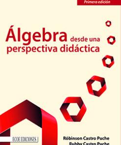 Algebra desde una perspectiva didáctica