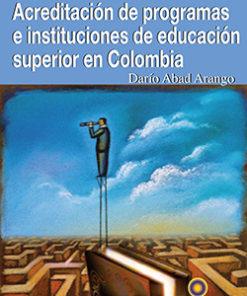 Acreditación de programas e instituciones de educación superior en Colombia