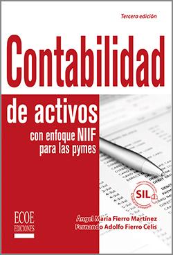 Contabilidad de activos con enfoque NIIF para las pymes - 3ra Edición