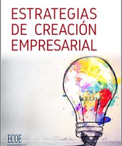 Estrategias de creación empresarial - 2da Edición