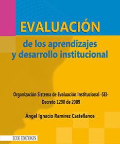 Evaluación de los aprendizajes y desarrollo institucional