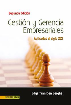 Gestion y gerencia empresarial 2ed