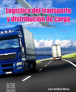 Logística del transporte y distribución de carga final