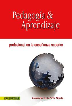 Pedagogía & aprendizaje profesional en la enseñanza superior